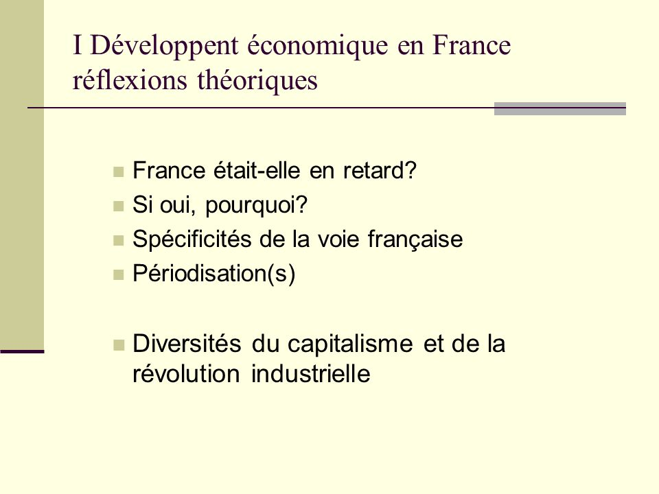 I Développent économique en France réflexions théoriques