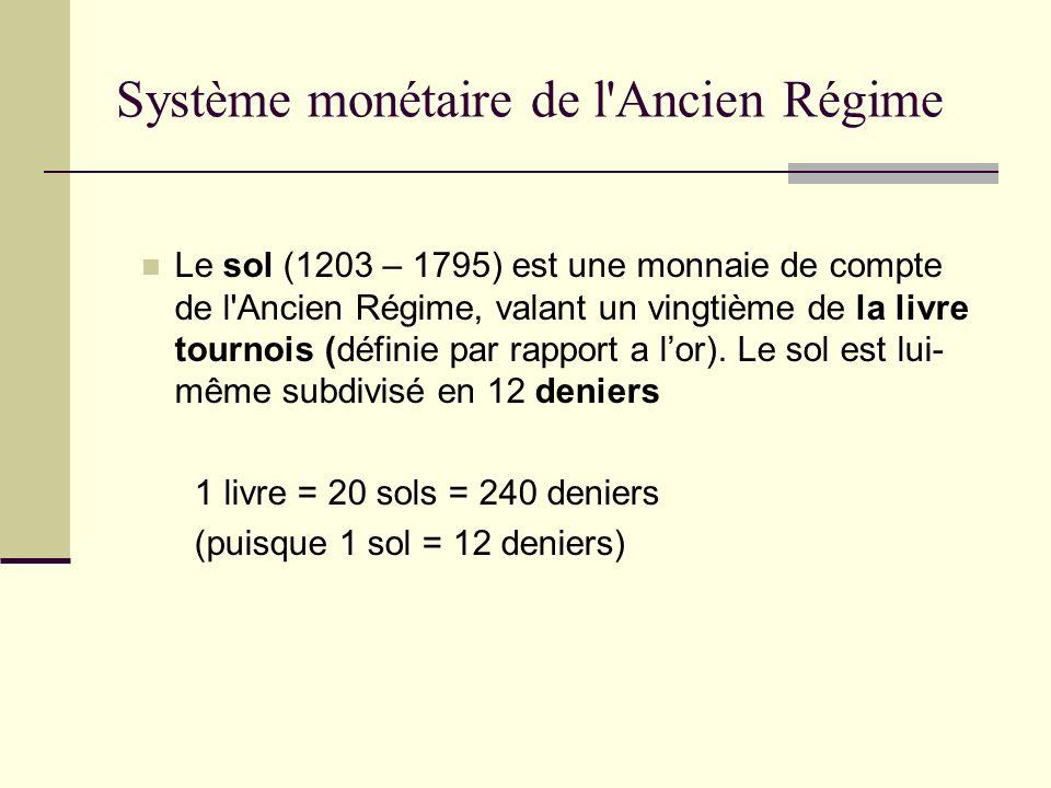 Système monétaire de l Ancien Régime
