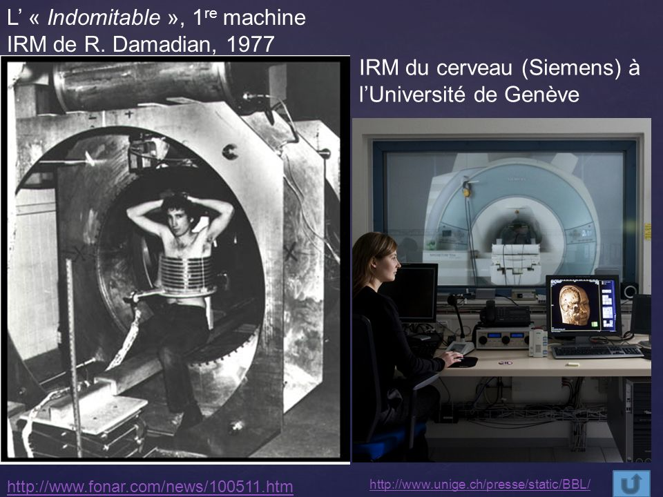 L' « Indomitable », 1re machine IRM de R. Damadian, 1977