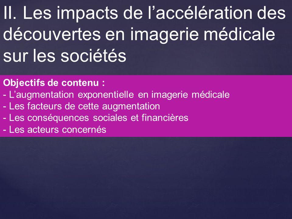 II. Les impacts de l'accélération des découvertes en imagerie médicale sur les sociétés