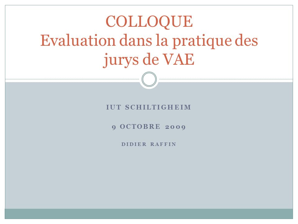 COLLOQUE Evaluation dans la pratique des jurys de VAE