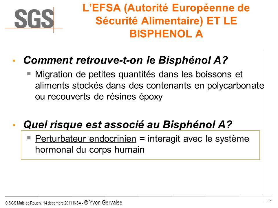 L'EFSA (Autorité Européenne de Sécurité Alimentaire) ET LE BISPHENOL A