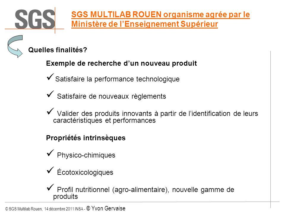 SGS MULTILAB ROUEN organisme agrée par le Ministère de l'Enseignement Supérieur
