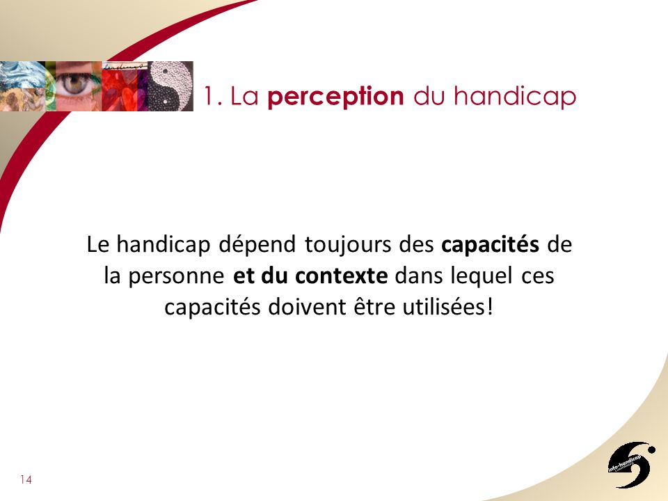 1. La perception du handicap