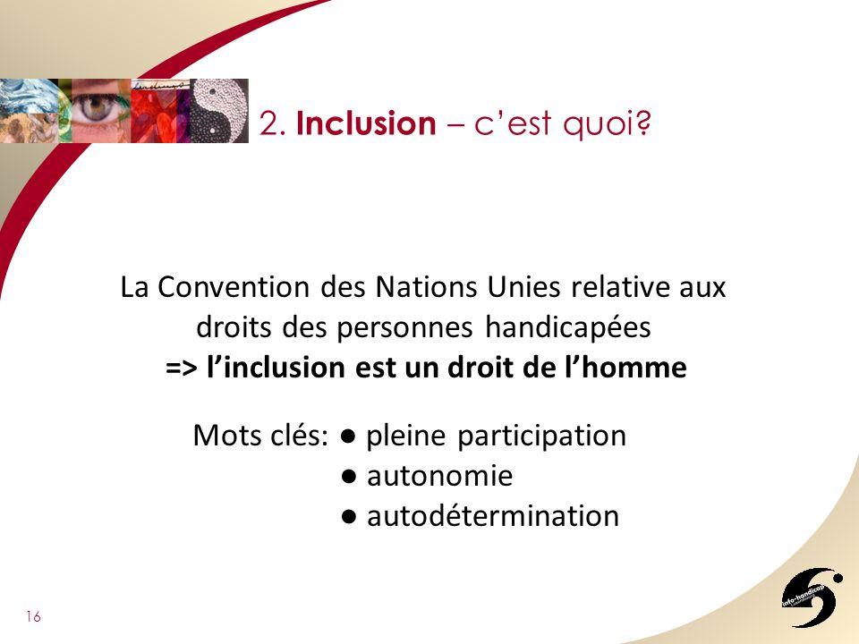 => l'inclusion est un droit de l'homme
