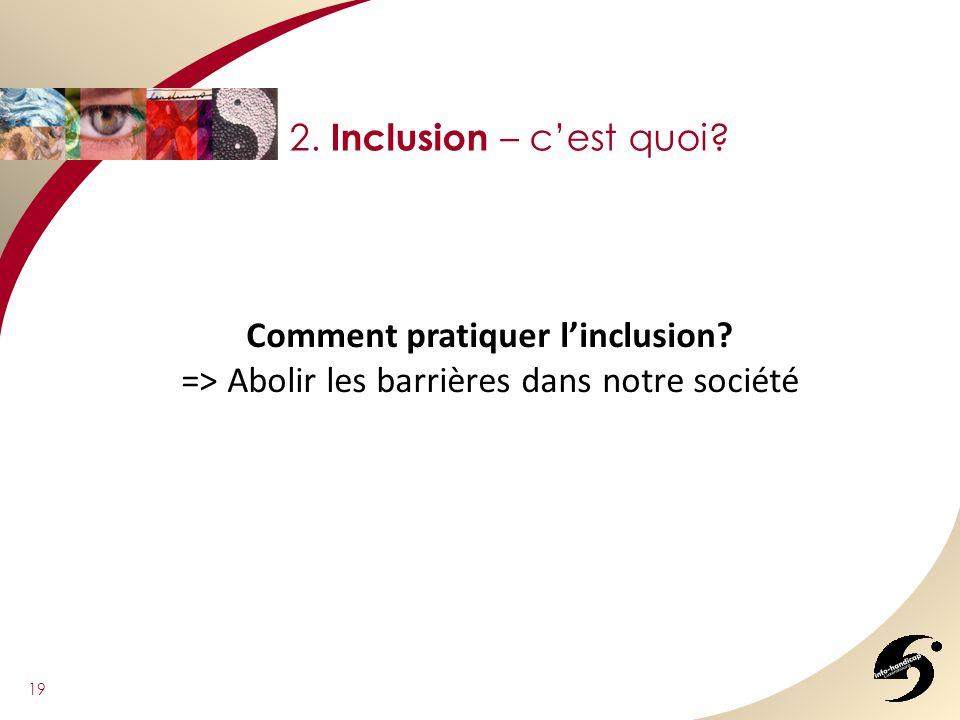 Comment pratiquer l'inclusion