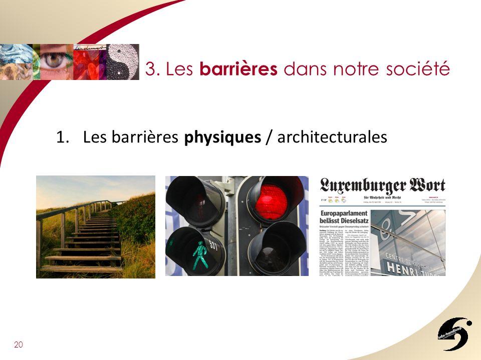 3. Les barrières dans notre société