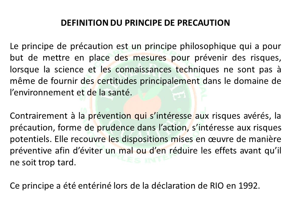 DEFINITION DU PRINCIPE DE PRECAUTION
