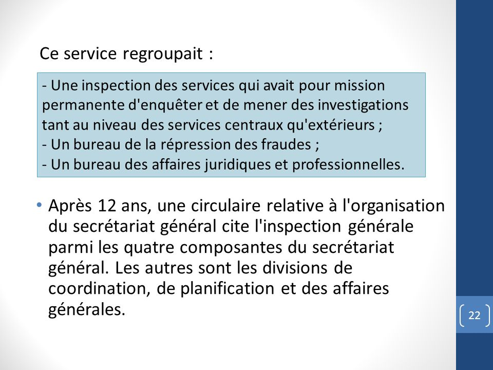 Ce service regroupait :