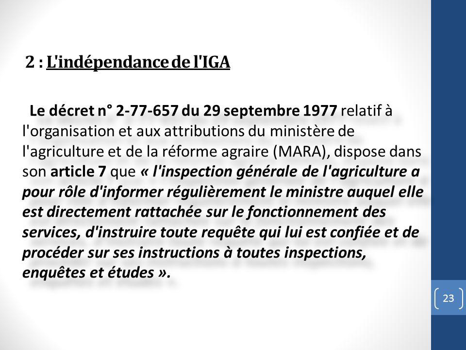 2 : L indépendance de l IGA