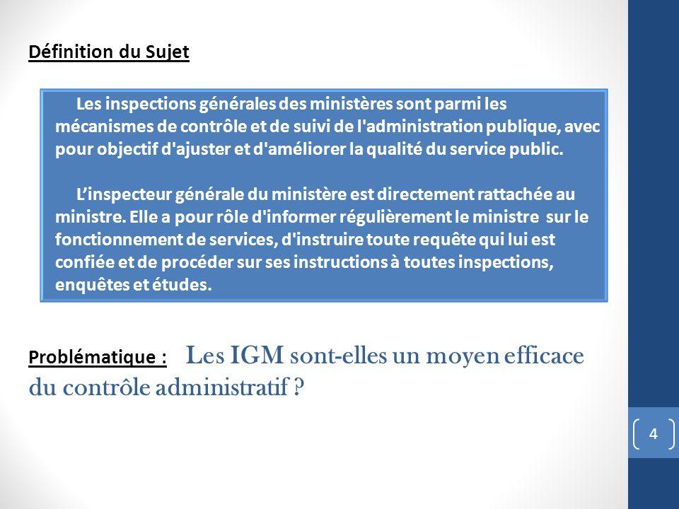 Définition du Sujet Problématique : Les IGM sont-elles un moyen efficace du contrôle administratif