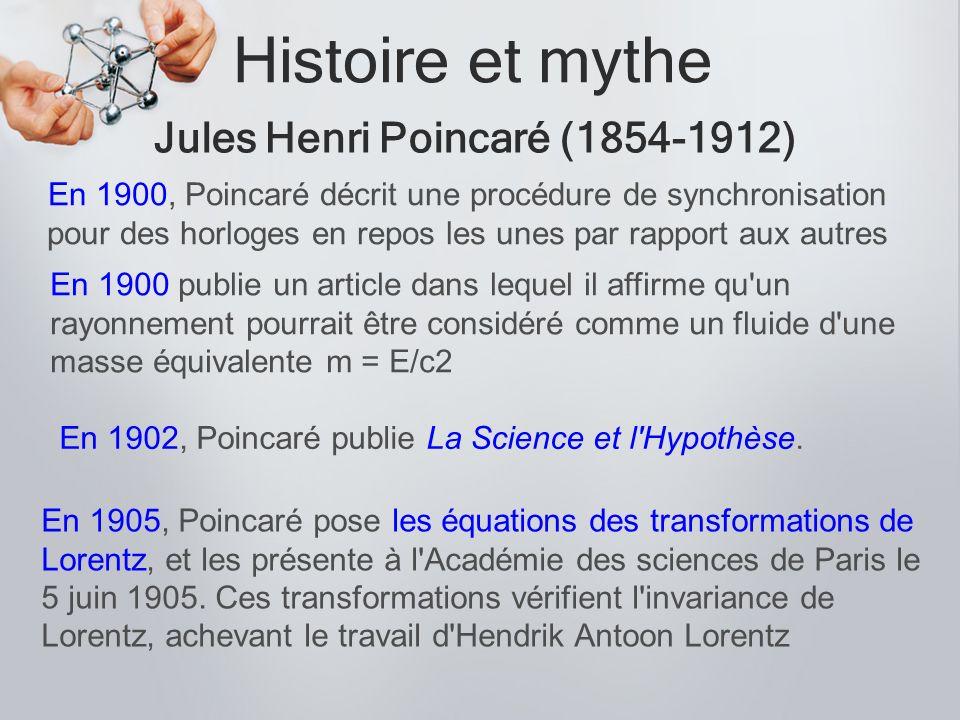 En 1902, Poincaré publie La Science et l Hypothèse.