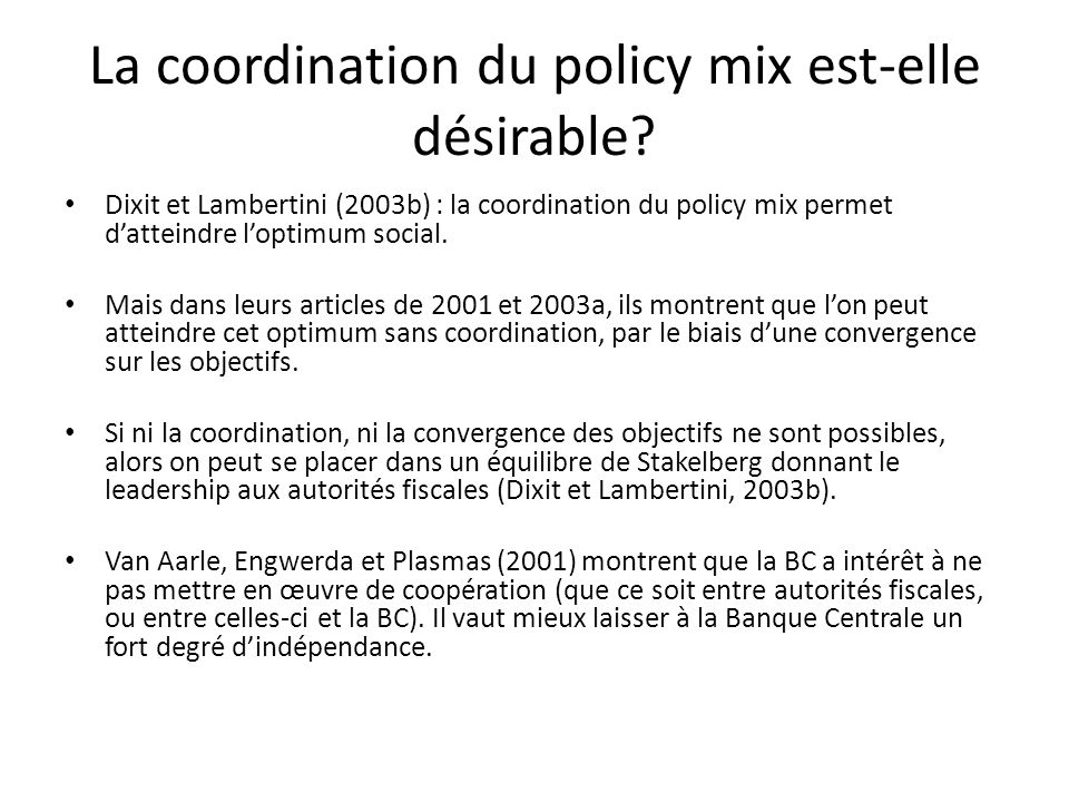 La coordination du policy mix est-elle désirable