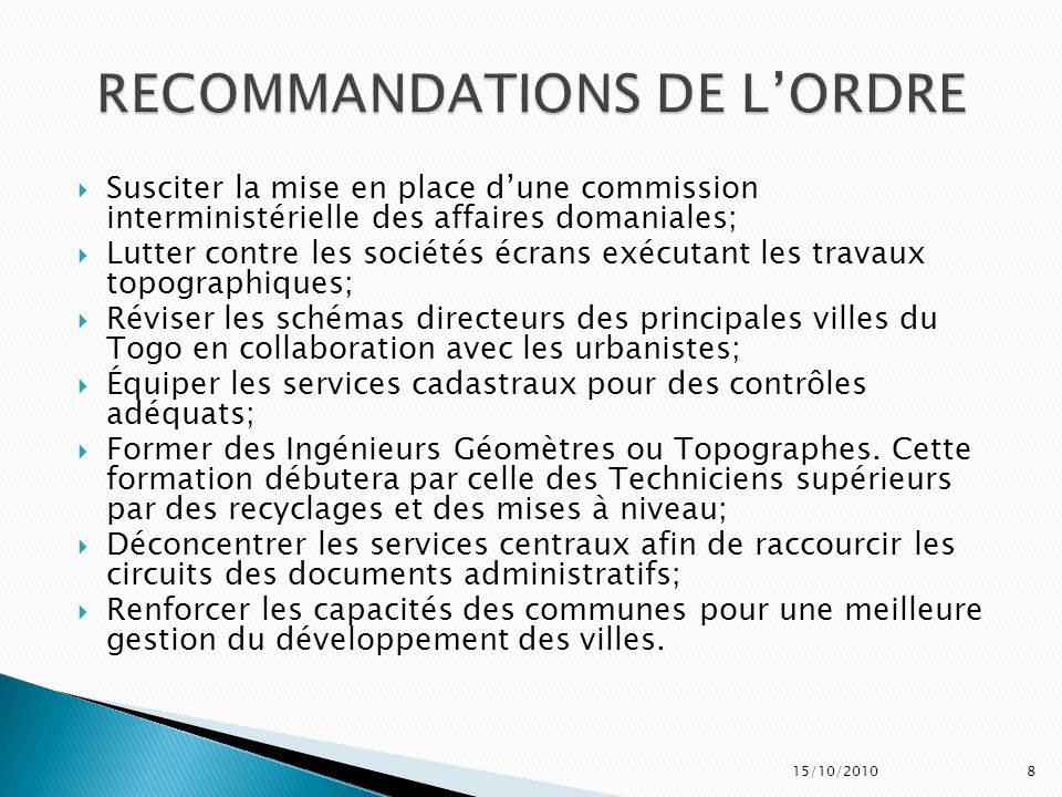 RECOMMANDATIONS DE L'ORDRE