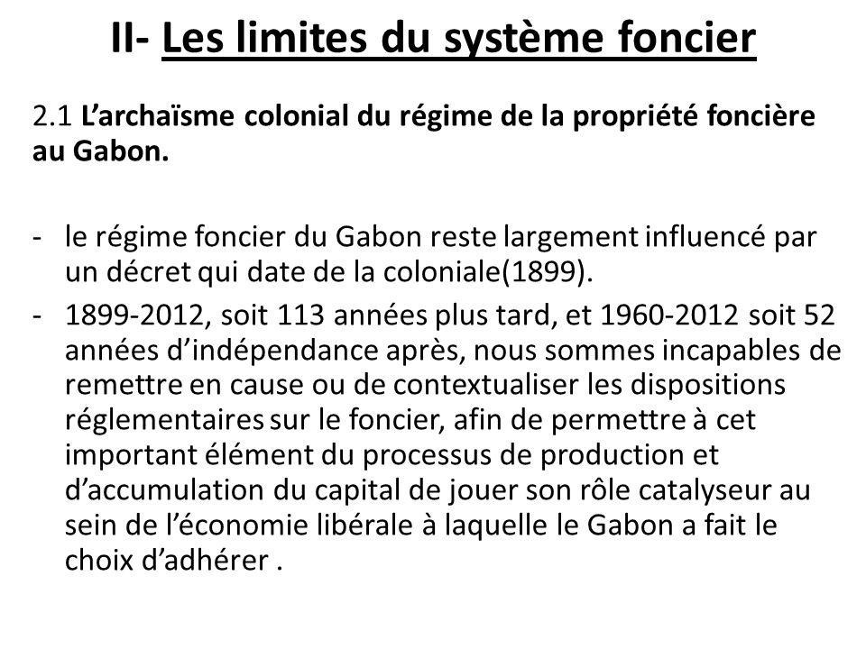 II- Les limites du système foncier