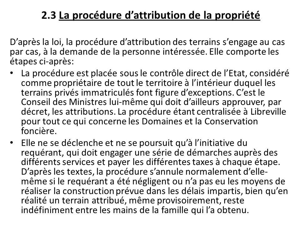 2.3 La procédure d'attribution de la propriété