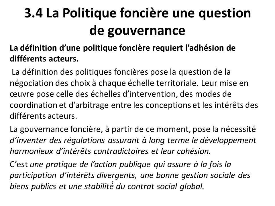 3.4 La Politique foncière une question de gouvernance
