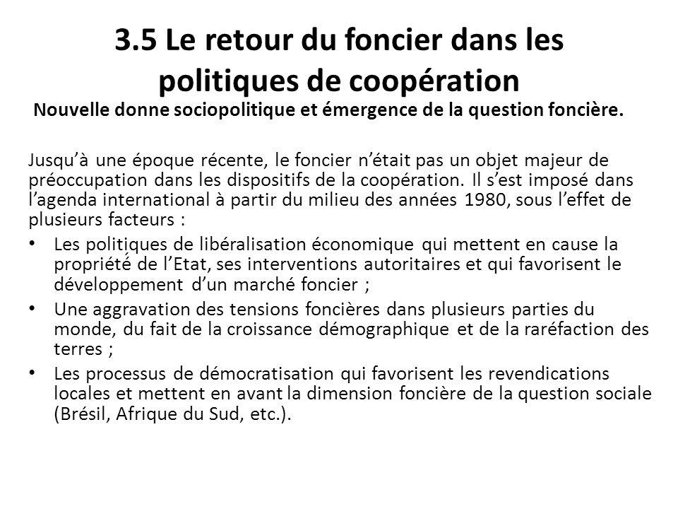 3.5 Le retour du foncier dans les politiques de coopération