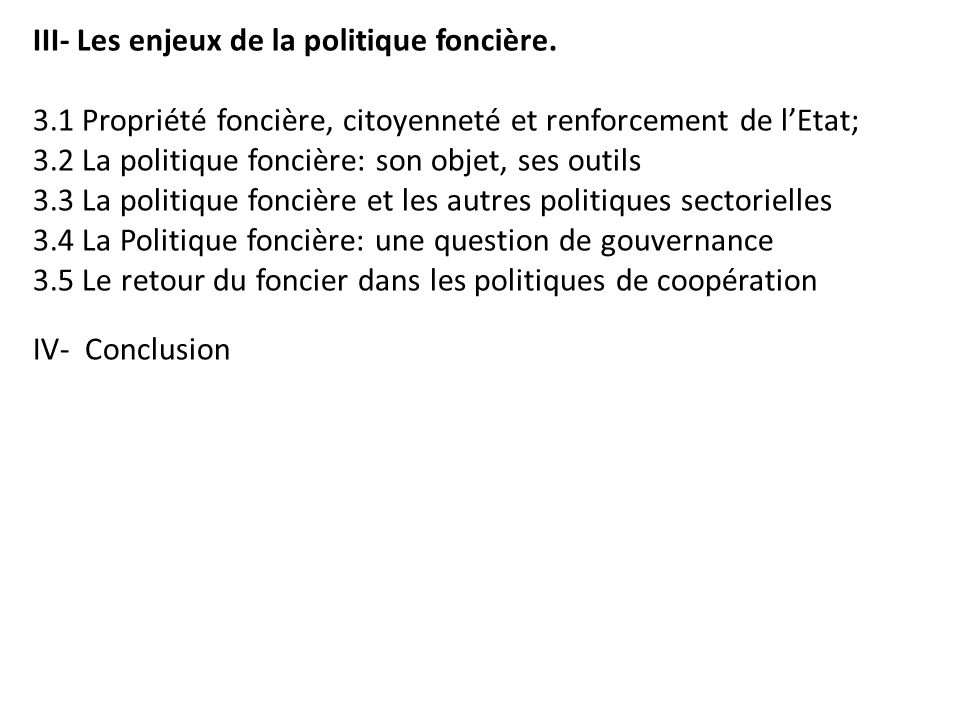 III- Les enjeux de la politique foncière.