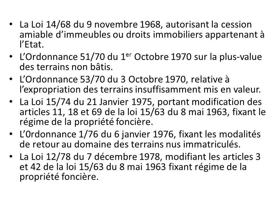 La Loi 14/68 du 9 novembre 1968, autorisant la cession amiable d'immeubles ou droits immobiliers appartenant à l'Etat.