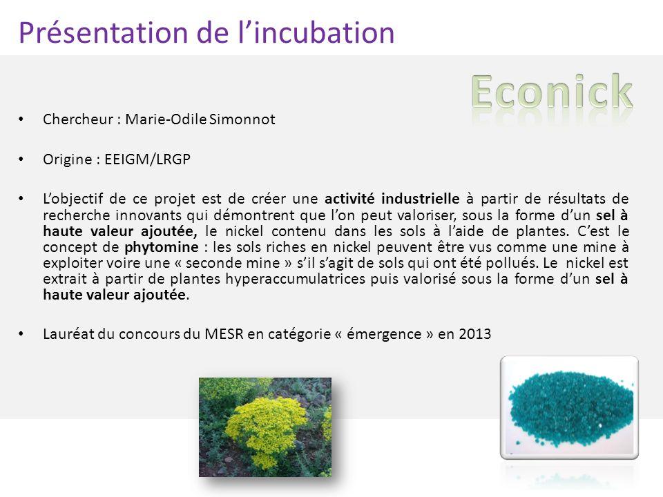 Econick Présentation de l'incubation Chercheur : Marie-Odile Simonnot
