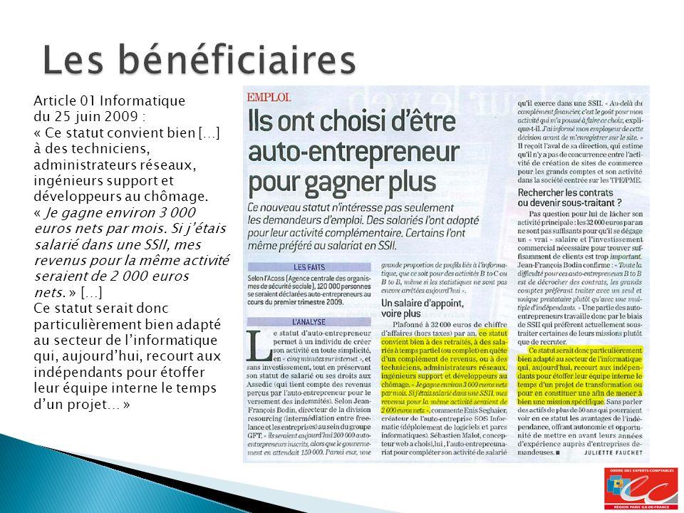 Les bénéficiaires Article 01 Informatique du 25 juin 2009 :