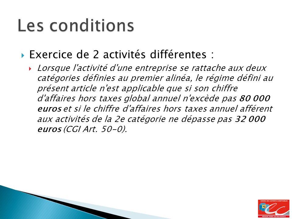 Les conditions Exercice de 2 activités différentes :