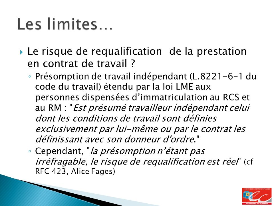Les limites… Le risque de requalification de la prestation en contrat de travail