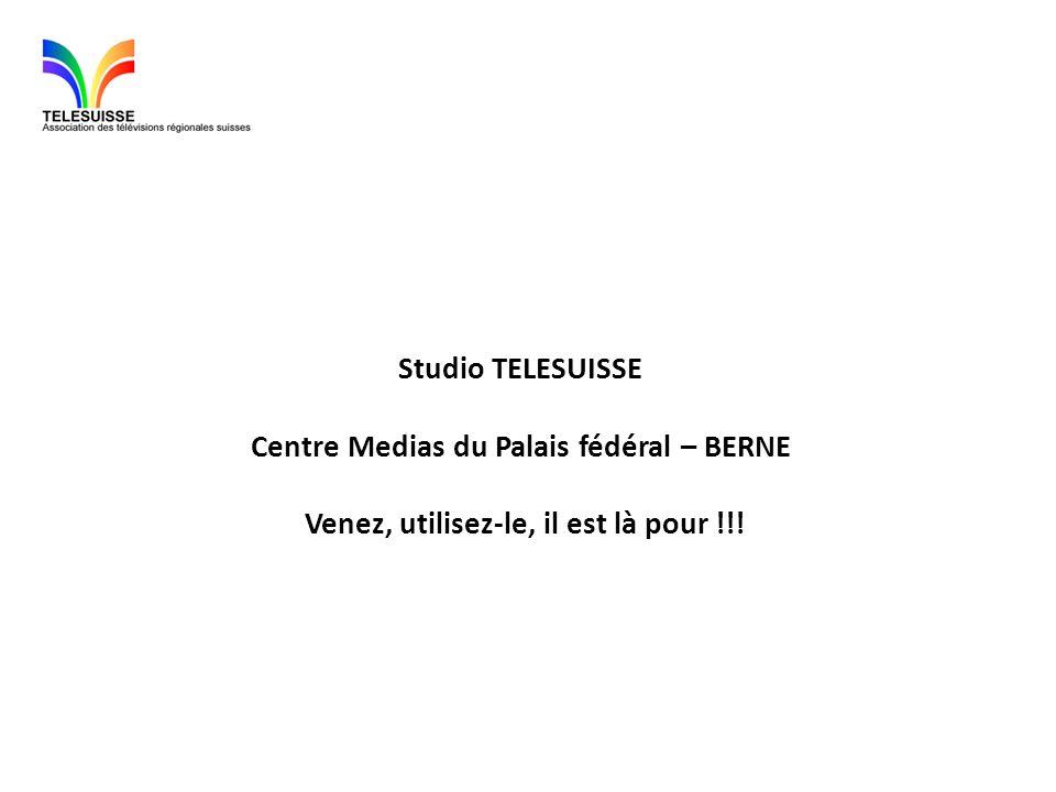 Studio TELESUISSE Centre Medias du Palais fédéral – BERNE Venez, utilisez-le, il est là pour !!!