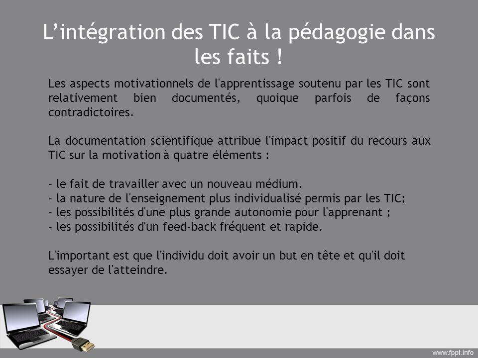 L'intégration des TIC à la pédagogie dans les faits !