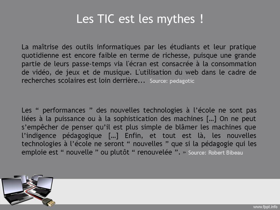 Les TIC est les mythes !