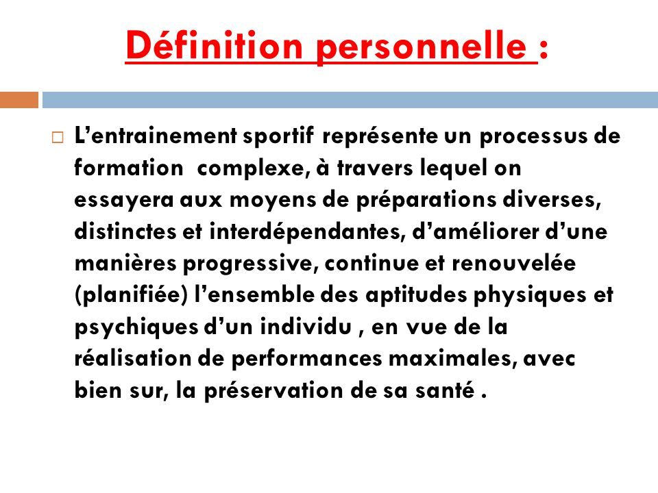 Définition personnelle :