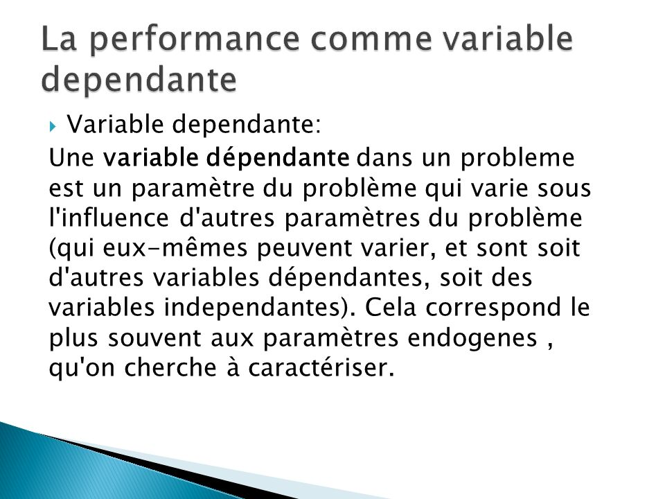 La performance comme variable dependante