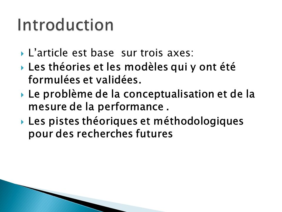 Introduction L'article est base sur trois axes: