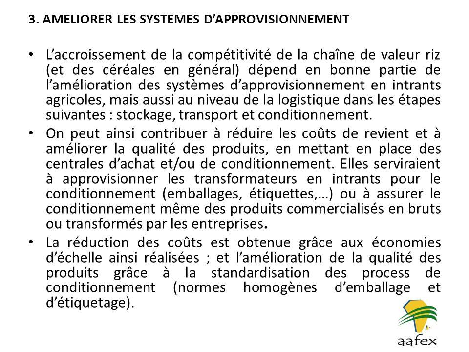 3. AMELIORER LES SYSTEMES D'APPROVISIONNEMENT