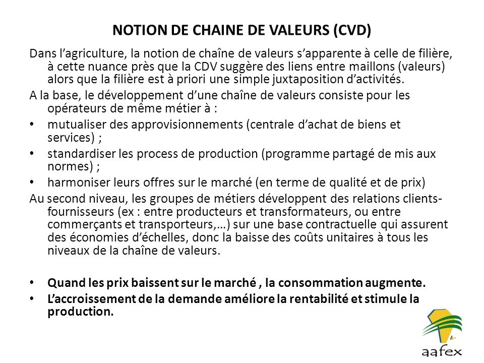 NOTION DE CHAINE DE VALEURS (CVD)