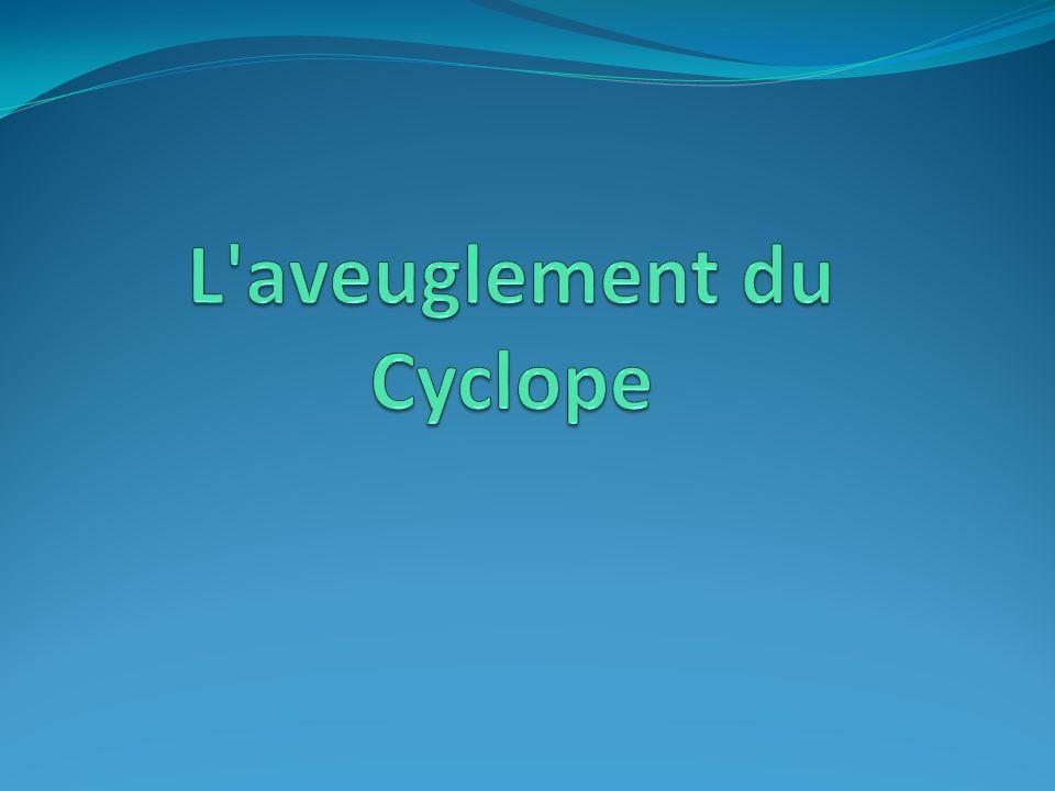 L aveuglement du Cyclope