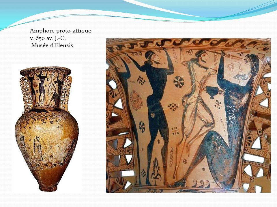 Amphore proto-attique v. 650 av. J.-C. Musée d Eleusis
