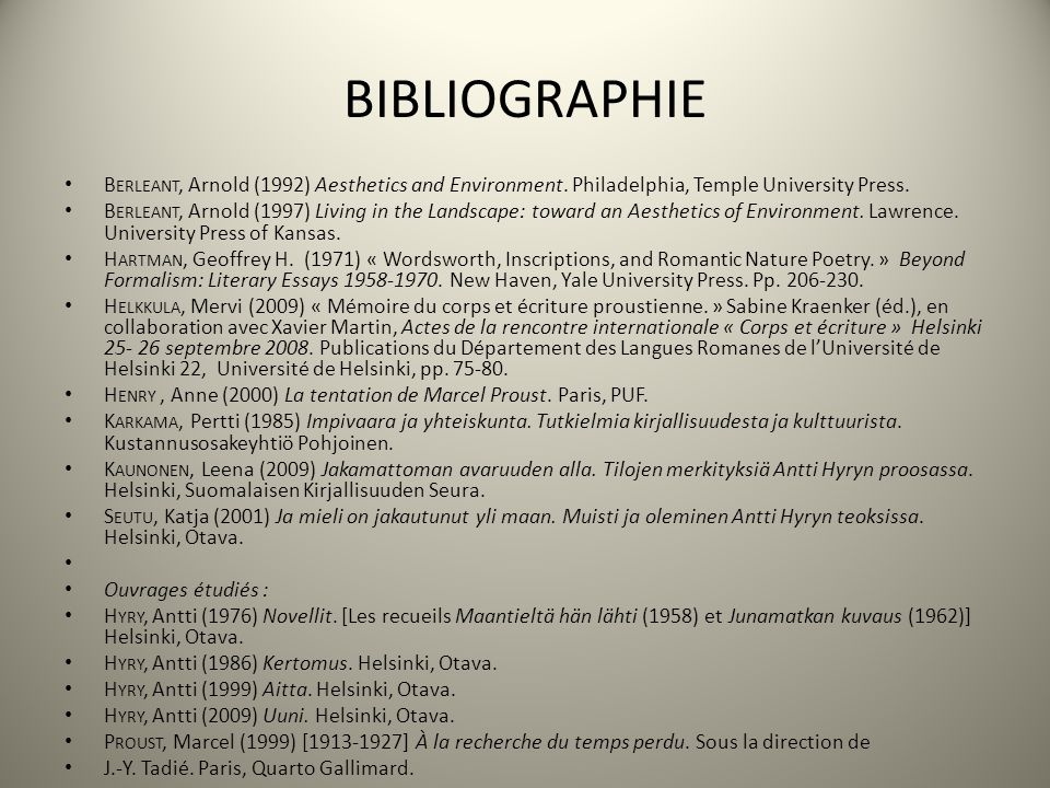 BIBLIOGRAPHIE Berleant, Arnold (1992) Aesthetics and Environment. Philadelphia, Temple University Press.