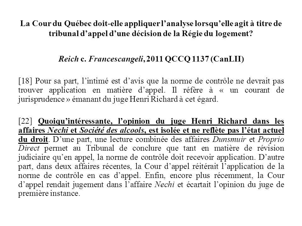 La Cour du Québec doit-elle appliquer l'analyse lorsqu'elle agit à titre de tribunal d'appel d'une décision de la Régie du logement