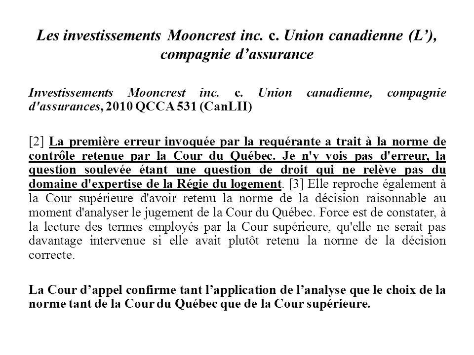 Les investissements Mooncrest inc. c