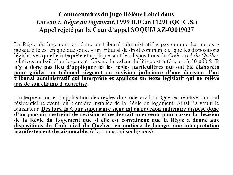 Commentaires du juge Hélène Lebel dans Lareau c