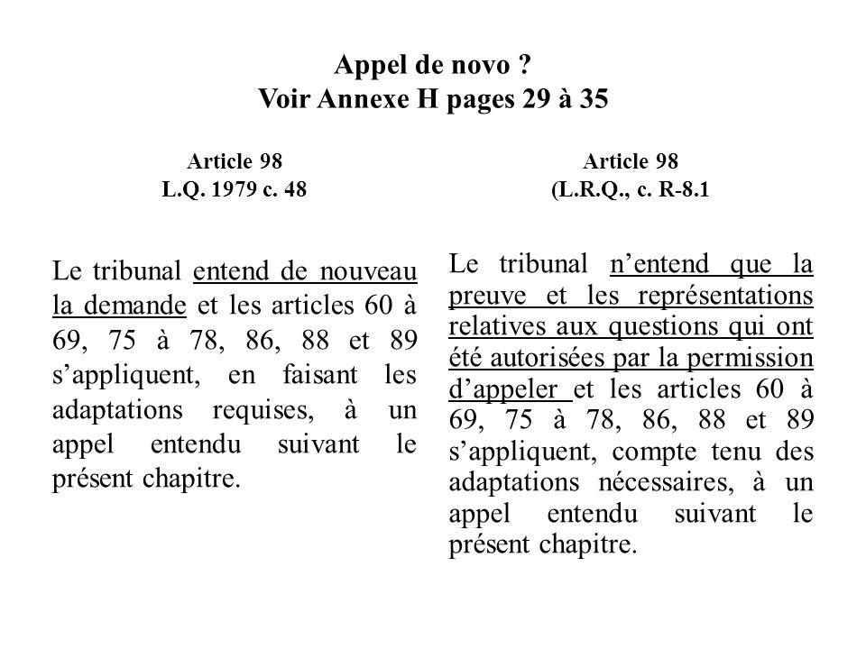 Appel de novo Voir Annexe H pages 29 à 35
