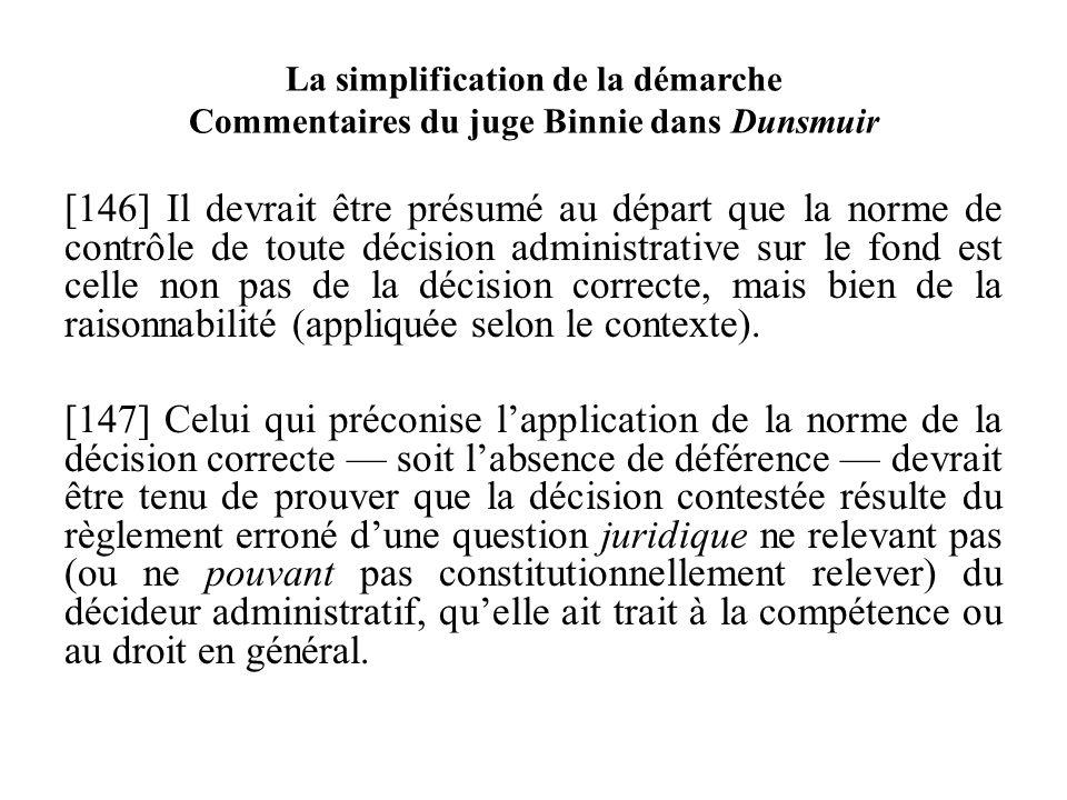 La simplification de la démarche Commentaires du juge Binnie dans Dunsmuir