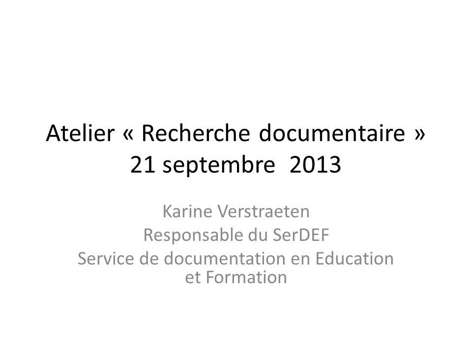Atelier « Recherche documentaire » 21 septembre 2013