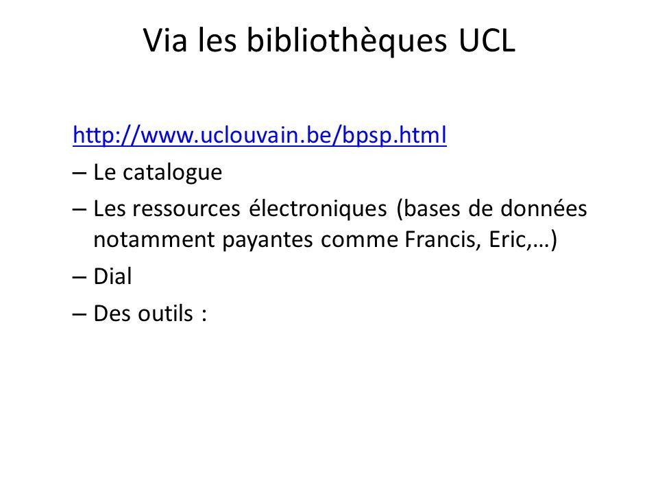 Via les bibliothèques UCL
