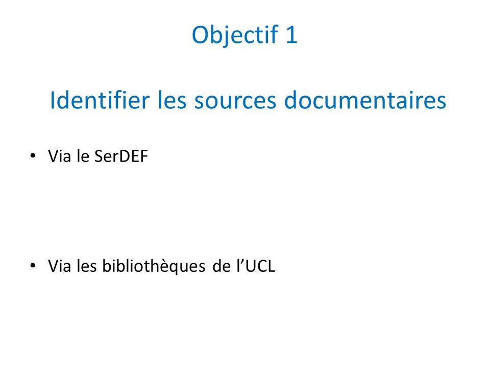 Objectif 1 Identifier les sources documentaires