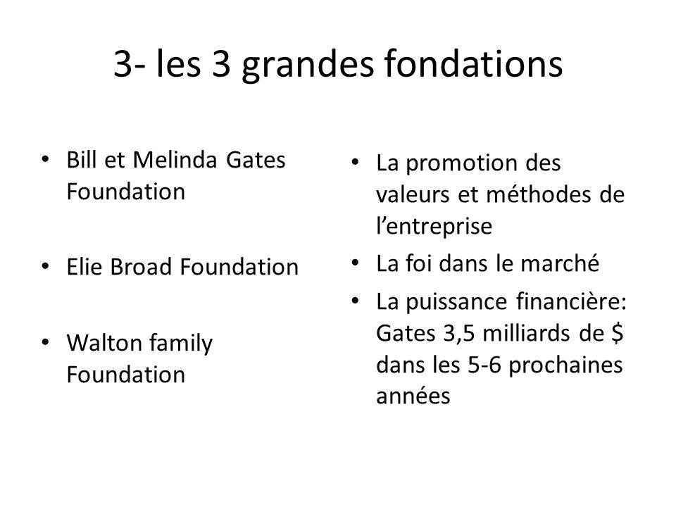 3- les 3 grandes fondations