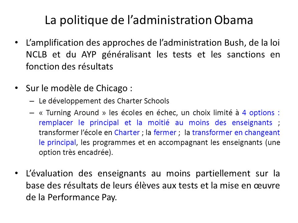La politique de l'administration Obama