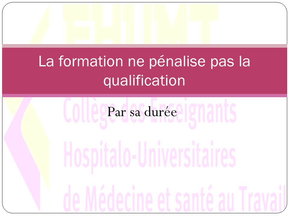 La formation ne pénalise pas la qualification